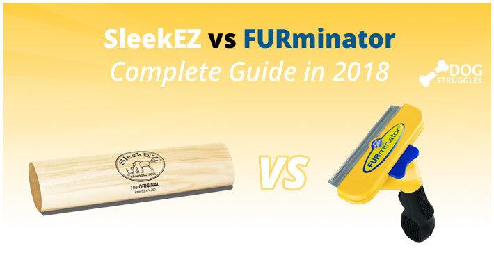 Sleekez Vs Furminator Complete Guide In 2018 Dogstruggles